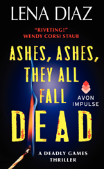 Ashes, Ashes, They All Fall Dead -- Lena Diaz