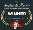2016 Daphne du Maurier award for excellence in mystery and suspense