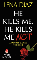 He Kills Me He Kills Me Not -- Lena Diaz